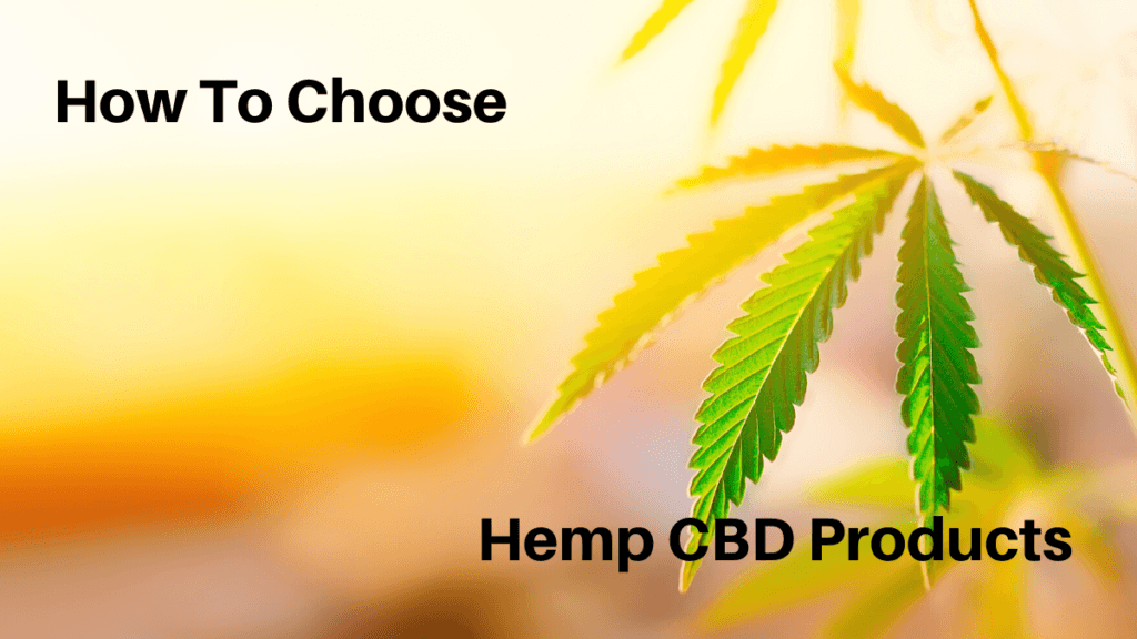 Photo: Hemp leaves silhoutted in the sunlight. Text: How to Choose Hemp CBD Products