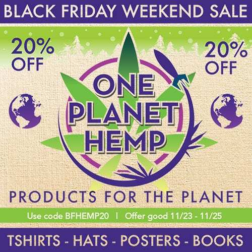 One Planet Hemp (Ministry of Hemp Black Friday Hemp Deals)