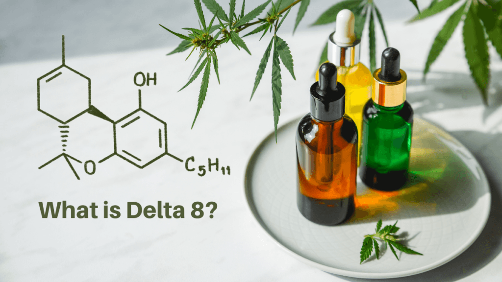 An illustration of the Delta 8 Tetrahydrocannabinol molecule on a photograph of generic tinctures decorated with hemp leaves.